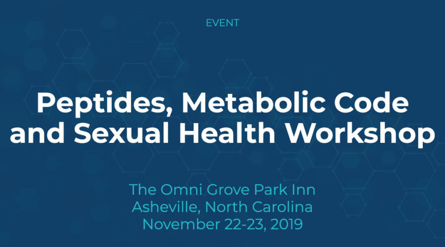 Peptides, Metabolic Code and Sexual Health Workshop