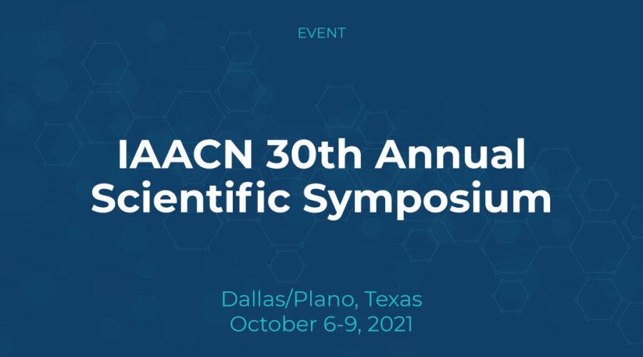 IAACN 30th Annual Scientific Symposium