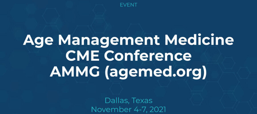 Age Management Medicine CME Conference