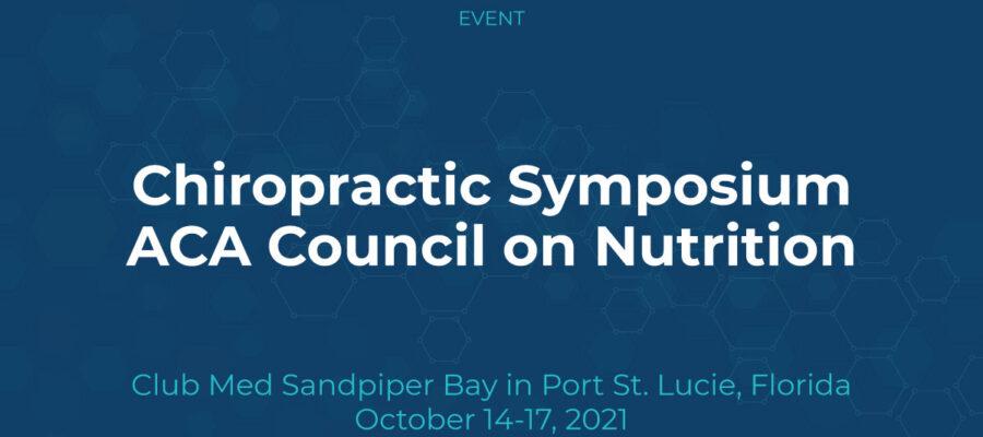 Chiropractic Symposium | ACA Council on Nutrition